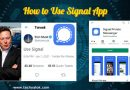 How to Use Signal App 2021